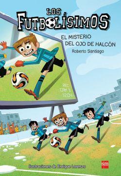 portada Los Futbolisimos el Misterio del ojo de Halcon