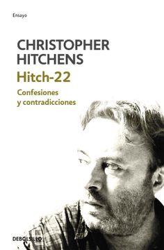 portada Hitch-22: Confesiones y Contradicciones (Ensayo-Memorias)