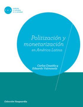portada Politización y Monetarización en América Latina.