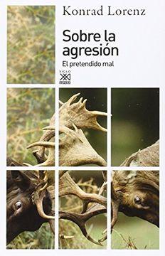 portada Sobre la Agresión: El Pretendido mal