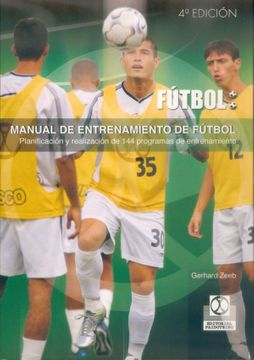 portada Manual de Entrenamiento de Futbol - Planificacion y Realizacion de 144 Programas de Entrenamiento (Futbol