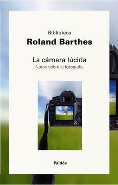 portada La Cámara Lúcida: Nota Sobre la Fotografía