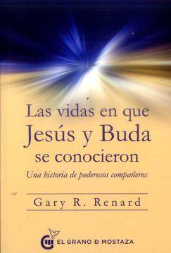 portada Las Vidas en que Jesús y Buda se Conocieron