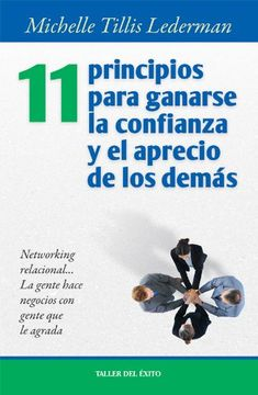 portada 11 Principios Para Ganarse la Confianza y el Aprecio de los Demás