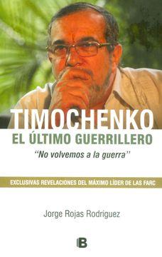TIMOCHENKO EL ULTIMO GERRILLERO