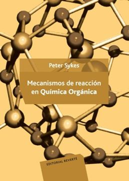 portada Mecanismos de Reacción en Química Orgánica (libro en Español    * ISBN: 8429175040 ISBN-13: 9788429175042    * (1985))