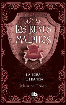portada Los Reyes Malditos v. La Loba de Francia