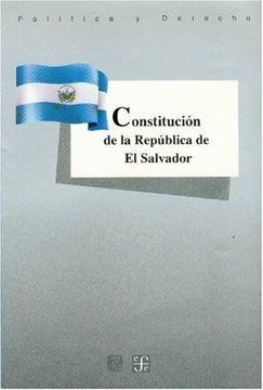 portada Constitución de la República de El Salvador (Politica y Derecho) (Spanish Edition)