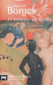 portada El Informe de Brodie (el Libro de Bolsillo - Bibliotecas de Autor - Biblioteca Borges)