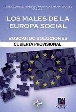 portada Los Males De La Europa Social: Buscando Soluciones