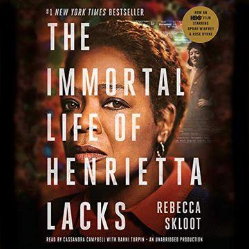 Libro The Immortal Life of Henrietta Lacks (libro en Inglés) (Audiolibro),  Rebecca Skloot, ISBN 9780451486318. Comprar en Buscalibre