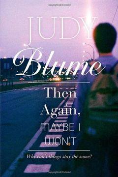 portada Then Again, Maybe i Won't (Richard Jackson) (libro en Inglés)