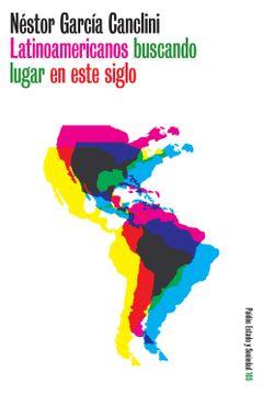 portada Latinoamericanos Buscando Lugar en Este Siglo