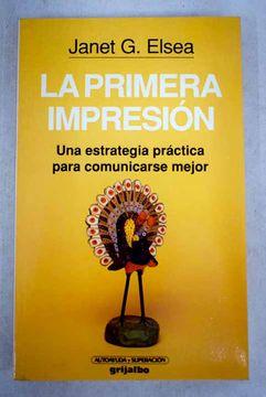 portada Primera impresión: una estrategia práctica para comunicarse mejor