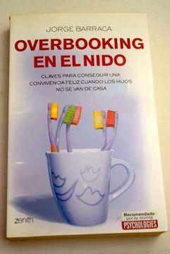 portada Overbooking en el nido: claves para conseguir una convivencia feliz cuando los hijos no se van de casa
