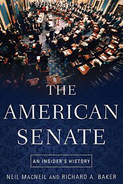portada The American Senate: An Insider's History (libro en Inglés)