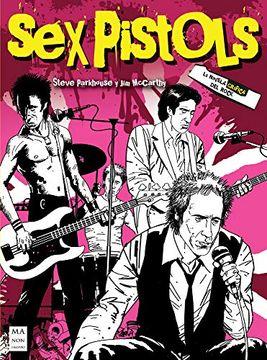 portada Sex Pistols (la Novela Gráfica del Rock)