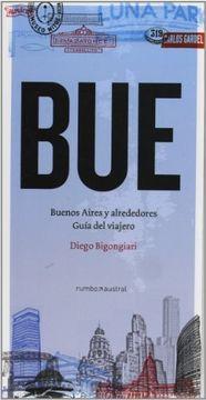 portada Bue, Buenos Aires y Alrededores Guia del Viajero y Libro