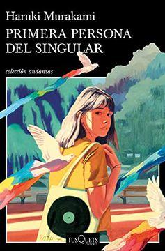 portada Primera Persona del Singular (Andanzas)