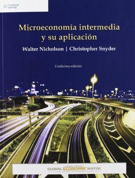 portada Microeconomia Intermedia y su Aplicacion: Microeconomia Intermedia y su Aplicacion Global Economic (libro en Inglés)