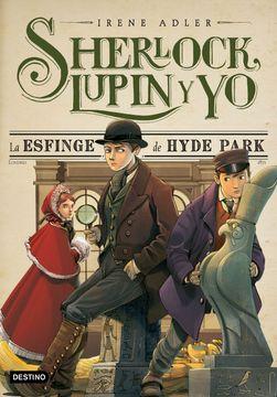 portada Sherlock, Lupin y yo 8. La Esfinge de Hyde Park