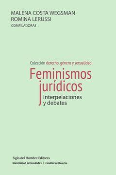portada Feminismos jurídicos. Interpelaciones y debates