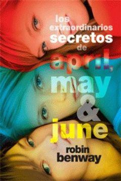 portada Los extraordinarios secretos de April, May y June (Luna roja)