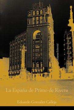 portada La España de Primo de Rivera: La Modernización Autoritaria, 1923-1930 (Alianza Ensayo)