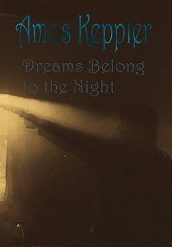 portada dreams belong to the night