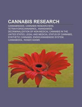 portada cannabis research: cannabinoids, cannabis researchers, tetrahydrocannabinol, anandamide