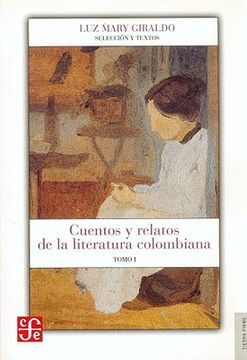 portada Cuentos y Relatos de la Literatura Colombiana. Tomo i