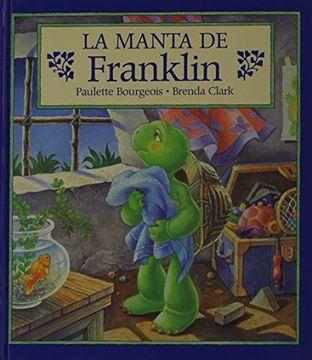 portada la manta de franklin = franklin's blanket