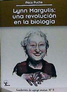 portada Lynn Margulis: Una Revolución en la Biología