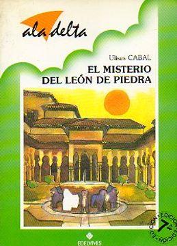 portada el misterio del león de piedra. ilustrs. alfonso sánchez pardo. 8ª ed.