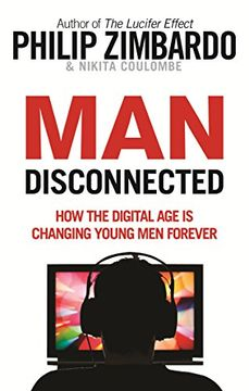 portada Man Disconnected: How the Digital age is Changing Young men Forever (Rider & co) (libro en inglés)