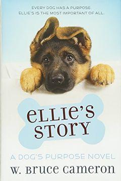portada Ellie's Story: A Dog's Purpose Novel