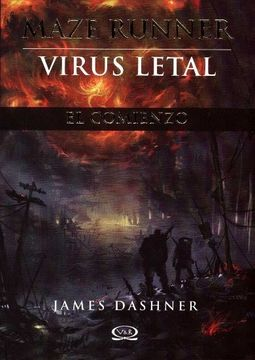 portada Maze Runner 4. Virus Letal (El Comienzo)