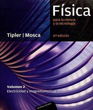 portada Física Para la Ciencia y la Tecnología. Vol. 2, Electricidad y Magnetismo, luz