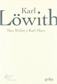 portada Max Weber y Karl Marx