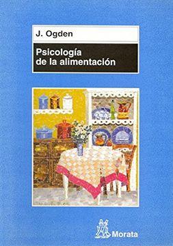 portada Psicología de la Alimentación: Comportamientos Saludables y Trastornos Alimentarios