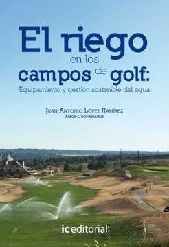 portada El Riego en los Campos de Golf: Equipamiento y Gestión Sostenible del Agua