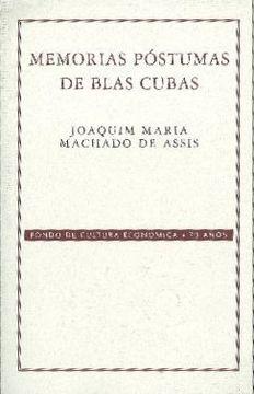 portada Memorias Póstumas de Blas Cubas (Conmemorativa 70 Aniversario Fce)