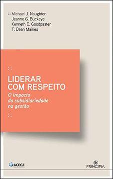 portada Liderar com Respeito (libro en portugués)