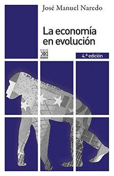 portada La Economía en Evolución: Historia y Perspectivas de las Categorías Básicas del Pensamiento Económico