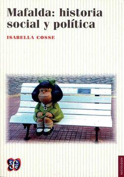 portada Mafalda: Historia Social y Política