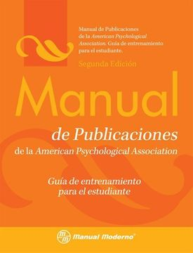portada Manual de Publicaciones de la American Psychological Association: Guia de Entrenamiento Para el Estudiante