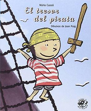 portada El Tresor del Pirata (Plou i fa sol (Text en Lletra de pal i Lligada)) (libro en Catalán)