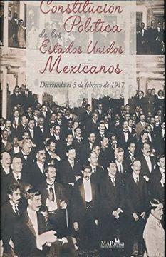 portada CONSTITUCION POLITICA DE LOS ESTADOS UNIDOS MEXICANOS. DECRETADA EL 5 DE FEBRERO DE 1917.