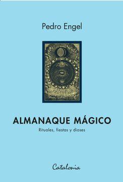 portada Almanaque Magico. Rituales, Fiestas y Dioses