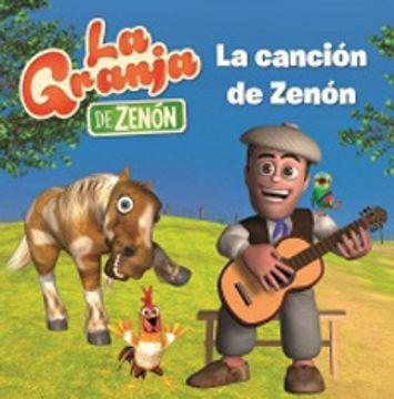 portada Cancion de Zenon (la Granja de Zenon)